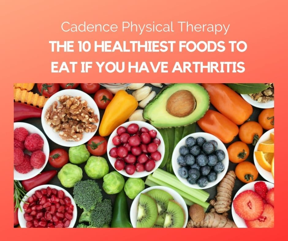 Healthiest Foods to Eat If You Have Arthritis